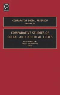 bokomslag Comparative Studies of Social and Political Elites