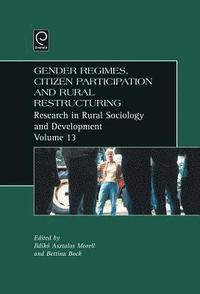 bokomslag Gender Regimes, Citizen Participation and Rural Restructuring
