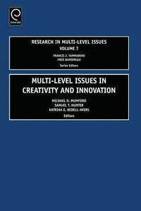 bokomslag Multi Level Issues in Creativity and Innovation