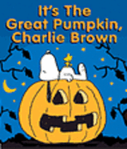 bokomslag It's the Great Pumpkin Charlie Brown