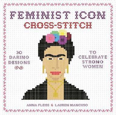 bokomslag Feminist Icon Cross-Stitch