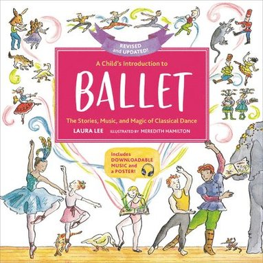 bokomslag A Child's Introduction to Ballet (Revised and Updated)