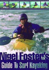 bokomslag Nigel Foster's Guide To Surf Kayaking