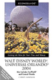 bokomslag Econoguide Walt Disney World, Universal Orlando 2004