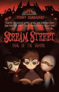 bokomslag Scream Street: Fang of the Vampire [With 2 Collectors' Cards and Bookmark]