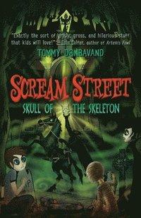 bokomslag Scream Street: Skull of the Skeleton [With Collectors' Cards]