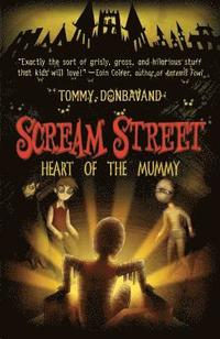 bokomslag Scream Street: Heart of the Mummy [With Collectors' Cards]