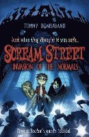 bokomslag Scream Street: Invasion of the Normals [With 4 Collectors' Cards]