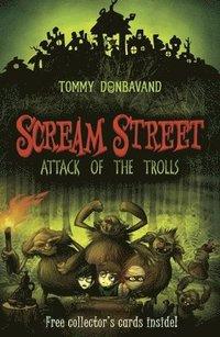bokomslag Scream Street: Attack of the Trolls