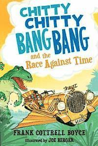 bokomslag Chitty Chitty Bang Bang and the Race Against Time