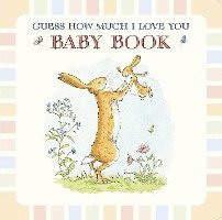 bokomslag Baby Book Based on Guess How Much I Love You