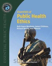 bokomslag Essentials Of Public Health Ethics