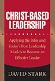 bokomslag Christ-Based Leadership