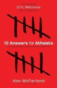 bokomslag 10 Answers for Atheists