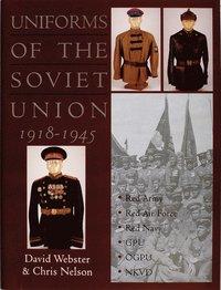 bokomslag Uniforms of the Soviet Union 1918-1945