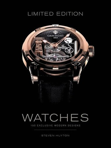 bokomslag Limited edition watches - 150 exclusive modern designs