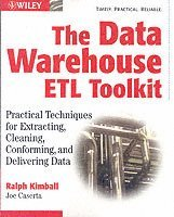 bokomslag The Data Warehouse ETL Toolkit: Practical Techniques for Extracting, Cleani