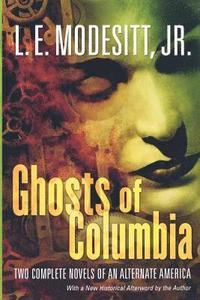 bokomslag Ghosts Of Columbia