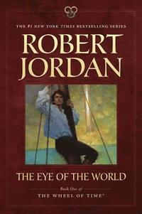 bokomslag The Eye of the World: Book One of 'The Wheel of Time'