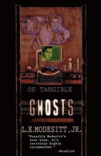 bokomslag Of Tangible Ghosts