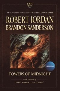 bokomslag Towers of Midnight: Book Thirteen of the Wheel of Time