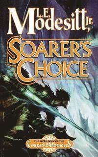 bokomslag Soarer's Choice