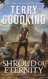 bokomslag Shroud of Eternity: Sister of Darkness: The Nicci Chronicles, Volume II