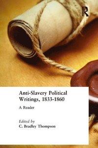 bokomslag Anti-Slavery Political Writings, 1833-1860