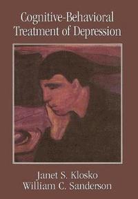 bokomslag Cognitive-Behavioral Treatment of Depression