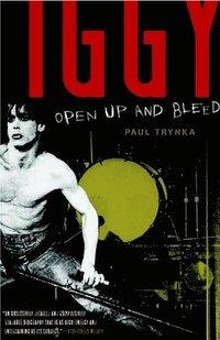 bokomslag Iggy Pop: Open Up and Bleed
