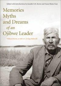 bokomslag Memories, Myths, and Dreams of an Ojibwe Leader: Volume 10