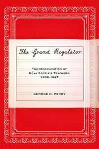 bokomslag The Grand Regulator