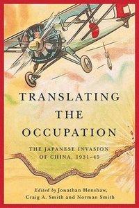 bokomslag Translating the Occupation