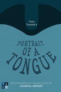 bokomslag Yoko Tawada's Portrait of a Tongue