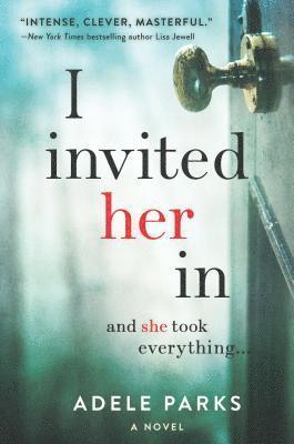 bokomslag I Invited Her in