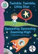 bokomslag Twinkle Twinkle Little Star; Spaceship Zoom