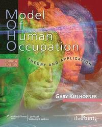 bokomslag Model of Human Occupation: Theory and Application