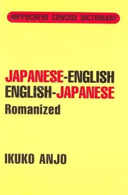 bokomslag Japanese-English / English-Japanese Concise Dictionary Romanized