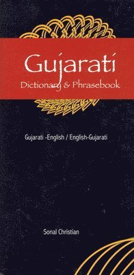 bokomslag Gujarati-English/English-Guajarati Dictionary and Phrasebook