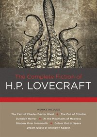 bokomslag The Complete Fiction of H. P. Lovecraft