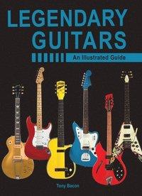 bokomslag Legendary Guitars: An Illustrated Guide