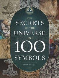 bokomslag The Secrets of the Universe in 100 Symbols