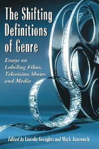 bokomslag The Shifting Definitions of Genre