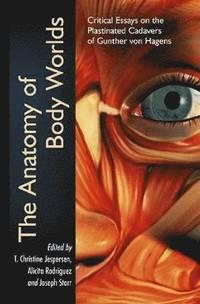 bokomslag The Anatomy of Body Worlds
