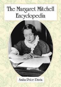 bokomslag The Margaret Mitchell Encyclopedia