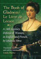 bokomslag The Book of Gladness / Le Livre de Leesce