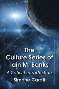 bokomslag The Culture Series of Iain M. Banks