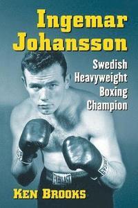bokomslag Ingemar Johansson