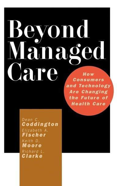 bokomslag Beyond Managed Care