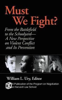 bokomslag Must We Fight?